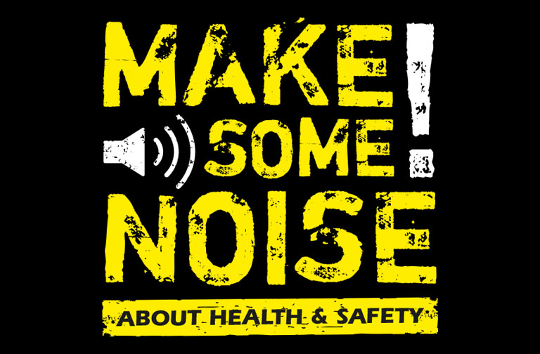 Making a Noise About Health & Safety